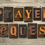 Weekly Call To Prayer / Prayer Requests – Week 5