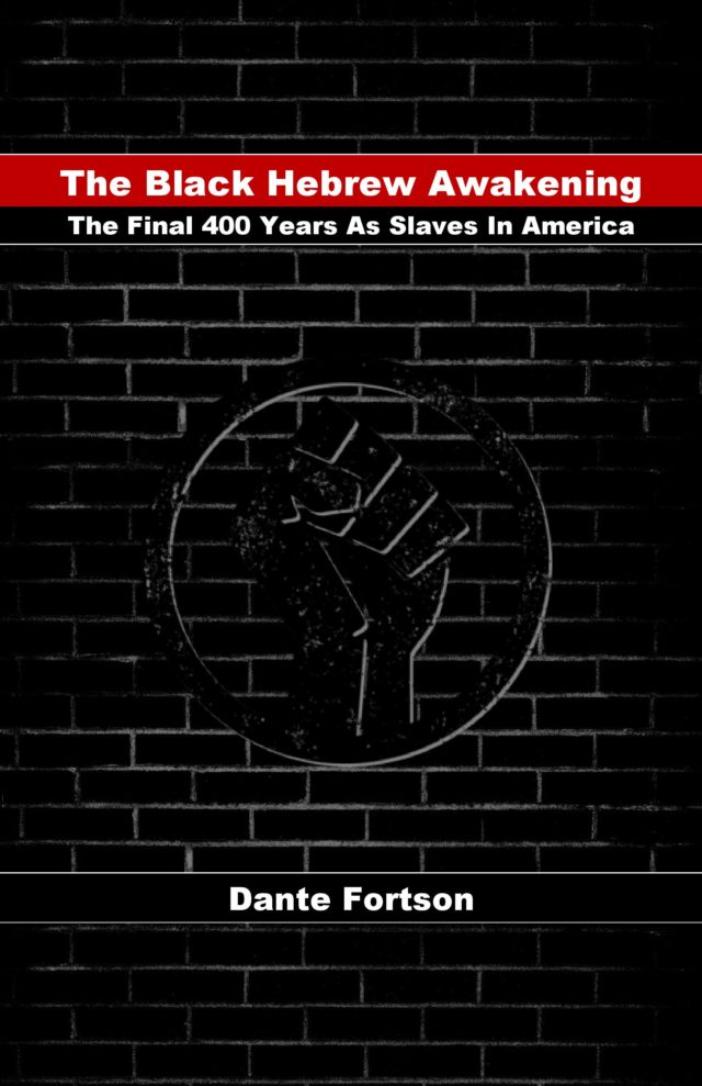 The Black Hebrew Awakening: The Final 400 Years As Slaves In America